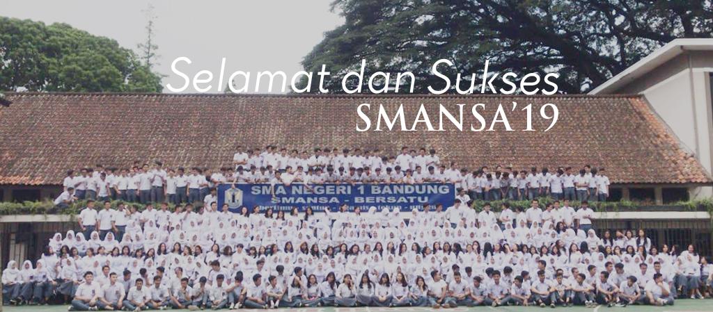 Selamat dan Sukses SMANSA'19
