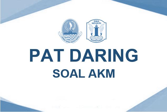 Pat Daring Menggunakan Soal Akm Sman 1 Bandung