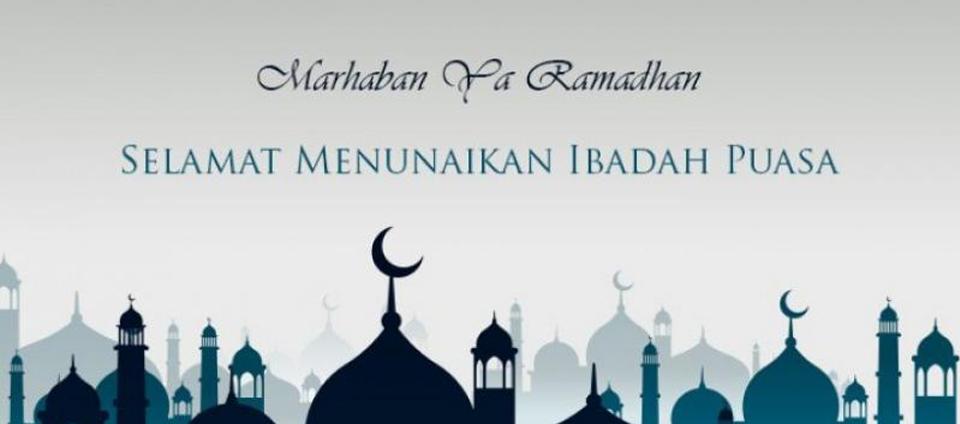 Marhaban Ya Ramadhan, Selamat Menunaikan Ibadah Puasa!